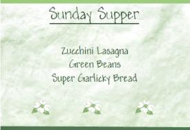 Reston Food Blog - Sunday Supper - Zucchini Lasagna, Green Beans & Super Garlicky Bread